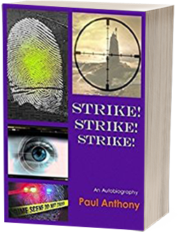 Strike Strike Strike by Paul Anthony