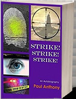 Strike Strike Strike by Paul Anthony