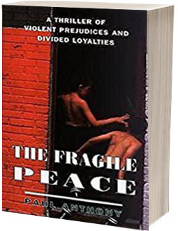 The Fragile Peace by Paul Anthony